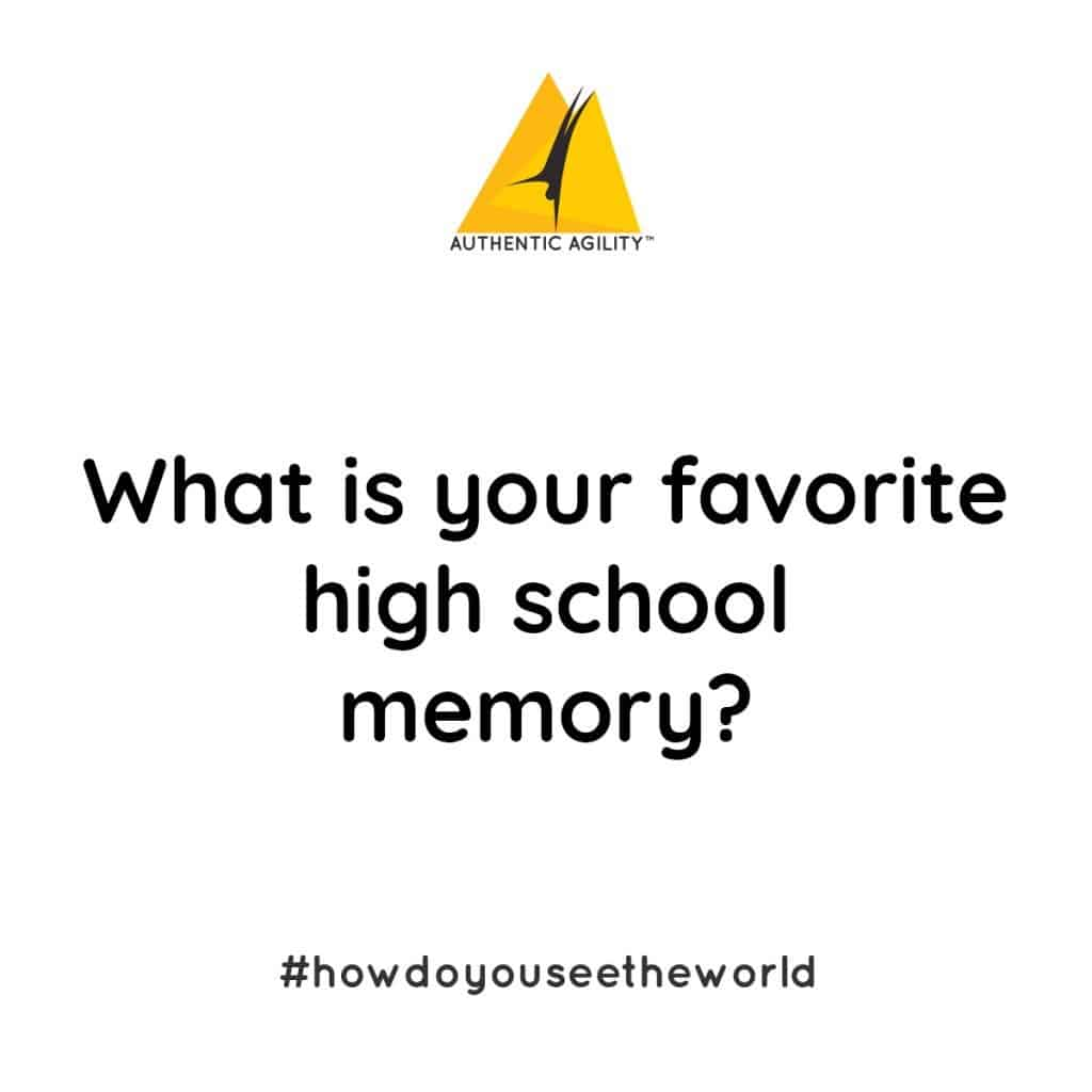 Large display of question: What is your favorite high school memory